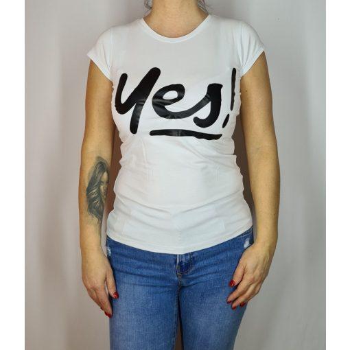 Yes! feliratú póló , S-XL-ig
